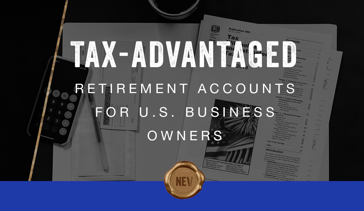 TAX-ADVANTAGED-RETIREMENT-ACCOUNTS-FOR-US-BUSINESS-OWNERS