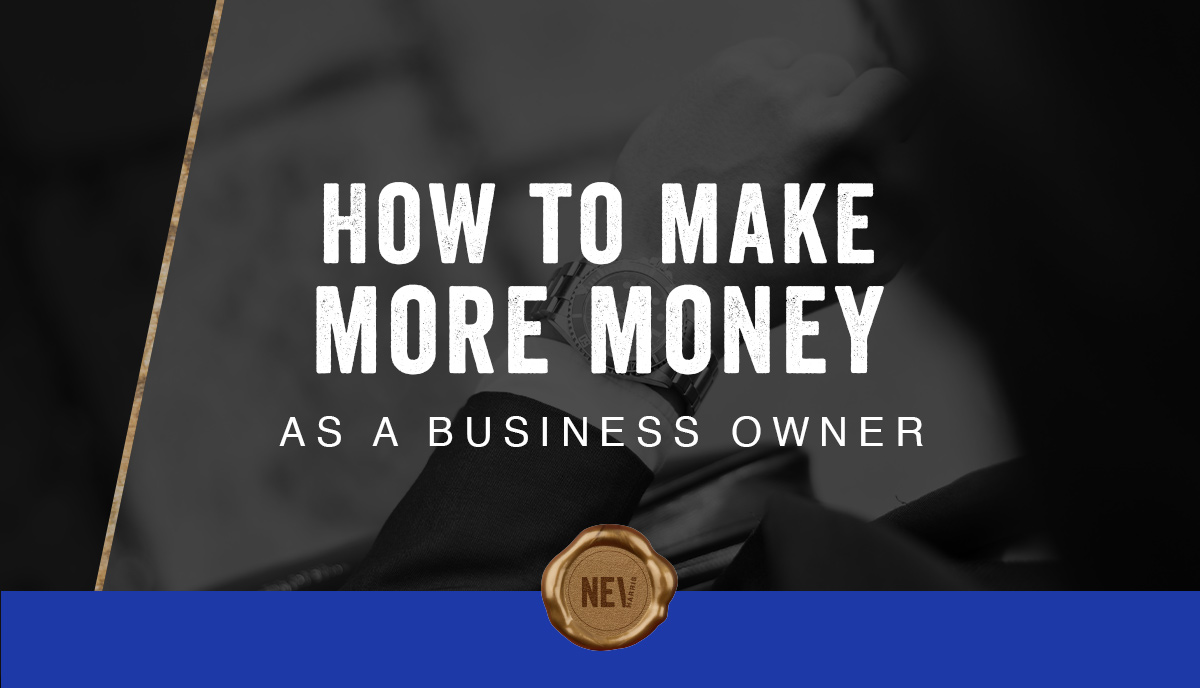 NH - BlogFeature - How to Make More Money