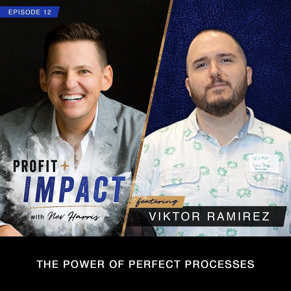 Podcast with Viktor Ramirez EP 12