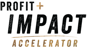 Profit and Impact Accelerator